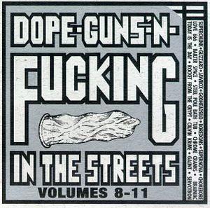 Vol. 8-Dope Guns & F***ing