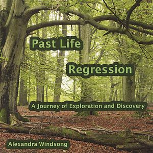 Past Life Regression: A Journey of Exploration & D