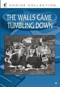 The Walls Came Tumbling Down