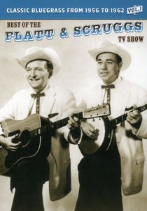The Best of the Flatt & Scruggs TV Show: Volume 01