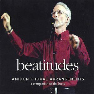 Beatitudes-Amidon Choral Arrangements