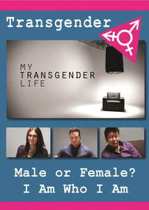 My Transgender Life: What It's Like to be Transgender & Transition toa Different Sex