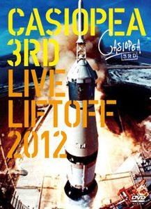 Casiopea 3rd: Live Liftoff 2012 [Import]