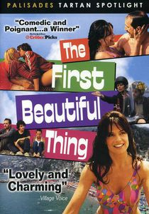 The First Beautiful Thing