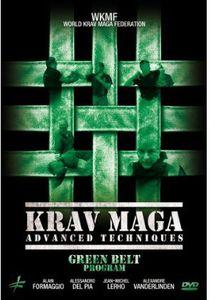 Krav Maga: Advanced Techniques Green Belt Program