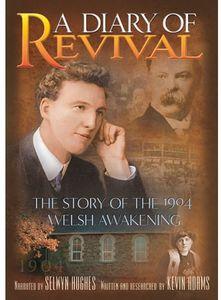 Diary of Revival: 1904 Welsh Awakening