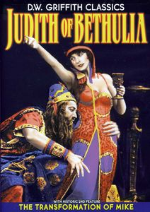 D.W. Griffith Classics: Judith of Bethulia