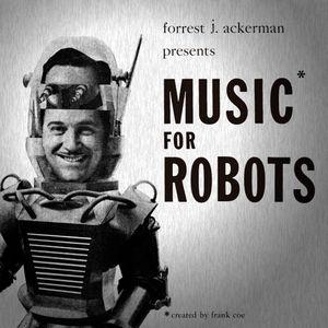 Music For Robots (original Soundtrack)