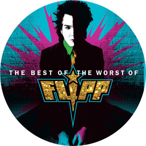The Best Of The Worst Of Flipp [Explicit Content]