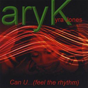 Can U (Feel the Rhythm)
