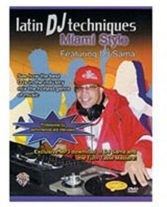 Latin Dj Techniques: Miami Style