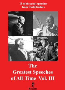 The Greatest Speeches of All Time: Volume III