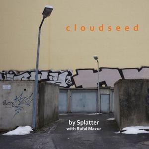 Cloudseed (Feat. Rafal Mazur)