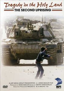 Tragedy in the Holy Land: Second Uprising
