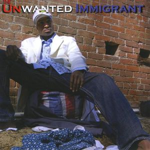 Unwanted Immigrant