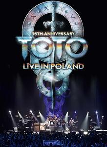 Toto: 35th Anniversary: Live in Poland