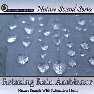 Relaxing Rain Ambience