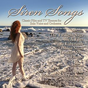 Siren Songs: Classic Film and TV Themes for Solo Voice and Orchestra (Original Soundtrack)