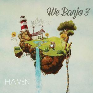 Haven , We Banjo 3