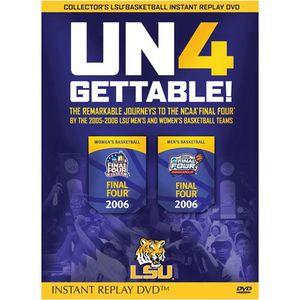 Un4Gettable!: 2005-06 LSU Basketball Journey