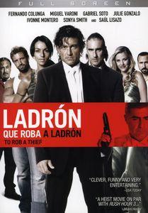 Ladron Que Roba a Ladron (2007)