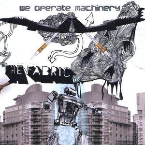 We Operate Machinery