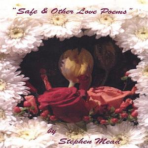 Safe & Other Love Poems