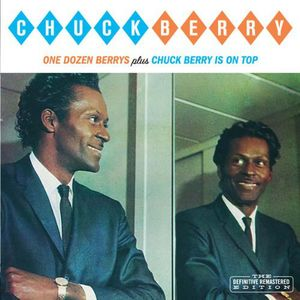 One Dozen Berrys /  Chuck Berry Is on Top [Import]