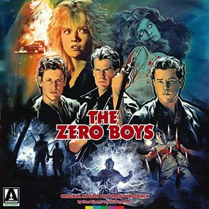The Zero Boys (Original Motion Picture Soundtrack)