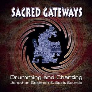 Sacred Gateways: Drumming and Chanting