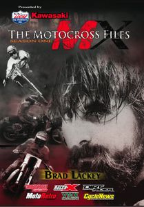 The Motocross Files: Season One: Brad Lackey