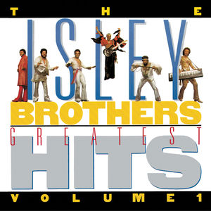 Isley Brothers Greatest Hits 1