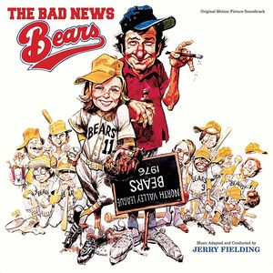 The Bad News Bears (Original Motion Picture Soundtrack)