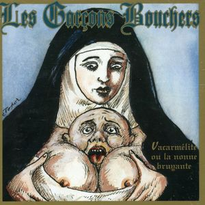 Vacarmelite Ou la Nonne Bruyante [Import]