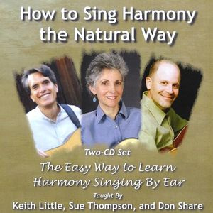 How to Sing Harmony the Natural Way: 2-CD Set