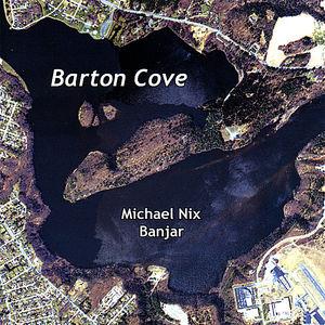 Nix, Michael : Barton Cove