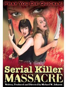 Serial Killer Massacre