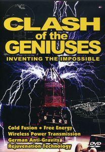Clash of Geniuses: Inventing the Impossible