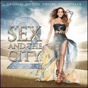 Sex and the City 2 (Original Soundtrack) [Import]