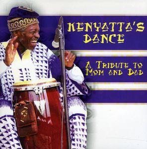 Kenyatta's Dance-A Tribute to Mom & Dad