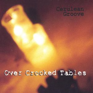 Over Crooked Tables