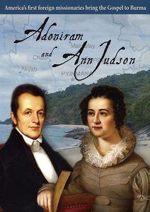 Adoniram & Ann Judson Spent For God