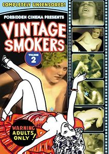 Forbidden Cinema Presents: Vintage Smokers From the