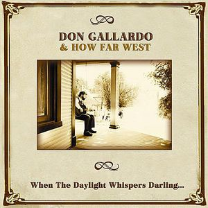 When the Daylight Whispers Darling