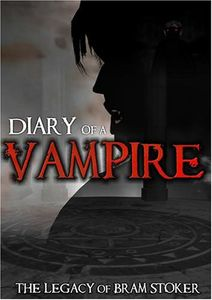 Diary of a Vampire: The Legacy of Bram Stoker