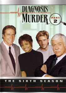 Diagnosis Murder: The Sixth Season Part 2
