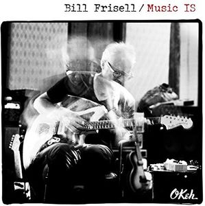 Music Is , Bill Frisell