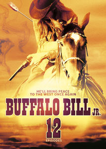 Buffalo Bill Jr. (12 Episodes)