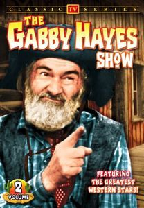 The Gabby Hayes Show: Volume 2