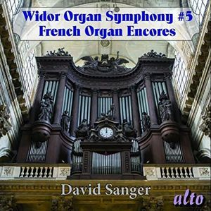 WIDOR: Organ Symphony No. 5, Excerpts Syms 6 & 8, Romantic FrenchOrgan Encores